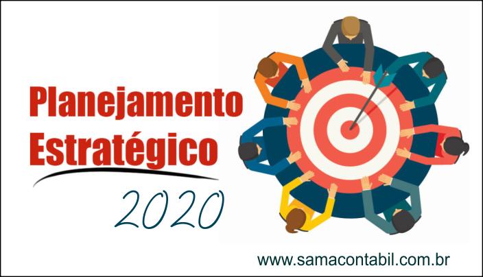 Planejamento estratégico para 2020. Sua empresa está preparada ?