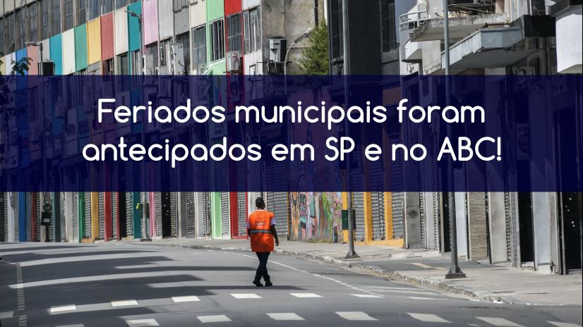 Isolamento Social: Prefeituras de SP e ABC antecipam feriados municipais.